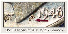 Initials JS Designer of the Silver Roosevelt Dime John R. Sinnock Rare Coin Values, Silver Value, Penny Values, Old Coins Value, Rare Pennies, Old Coins Worth Money, Valuable Coins, Silver Dimes, Coin Worth