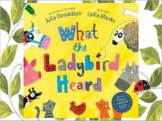 What the Ladybird Heard - A highly-raterd PowerPoint presentation of What the Ladybird Heard by Julia Donaldson (apologies about some of the pictures) along with the shared reading prompts from the Scottish Book Trust.