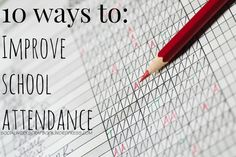 10 ways to IMPROVE School ATTENDANCE
