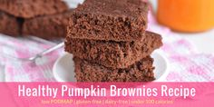 Healthy Pumpkin Brownies Recipe - Low FODMAP Dessert Recipe | I made it with brown sugar.