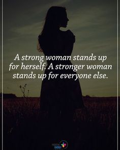 """2,506 Likes, 54 Comments - Motivation + Positive Quotes (@positiveenergy_plus) on Instagram: """"Type YES if you agree. A strong woman stands up for herself. A stronger woman stands up for…"""""""