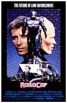 robocop (1987) My husbands favorite movie of all time, besides Batman.