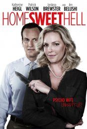 "Home Sweet Hell (March 13, 2015) a drama/comedy film directed by Anthony Burns. Stars: Patrick Wilson, Katherine Heigl, Jordana Brewster, Kevin McKidd, James Belushi, and Bryce Johnson. Don and his wife Mona have it all, Dan has an affair with a new salesgirl, and Mona will stop at nothing (including murder) to maintain their storybook life. Their suburban slice of heaven spirals out of control. Mona believes ""perception is everything."""