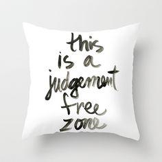 Judgement Free Zone Throw Pillow