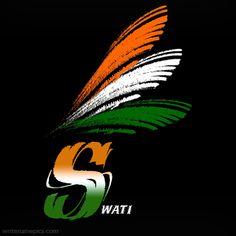 Write your name on S alphabet indian flag images Indian Flag Wallpaper, Name Wallpaper, Mobile Wallpaper, Queens Wallpaper, Painting Wallpaper, S Alphabet, Alphabet Images, Independence Day India Images, Happy Independence Day Indian