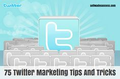 75 twitter marketing tips and tricks - Twitter has become a global social media giant over the last decade. They about 316 million monthly active users and the #9 ranked website in the entire world in terms of traffic. http://selfmadesuccess.com/75-twitter-marketing-tips-and-tricks/