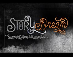 """Check out new work on my @Behance portfolio: """"Story Dream in font"""" http://on.be.net/1HmSm6d"""
