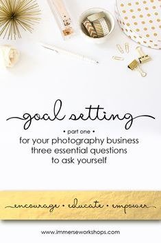 Setting Goals for Your Photography Business.... a…Edit description