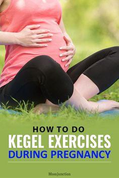 Kegel (Pelvic Floor) Exercises During Pregnancy