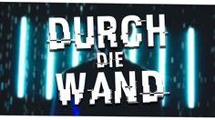 DURCH DIE WAND (FEAT. KAYEF) - Offizielles Musikvideo