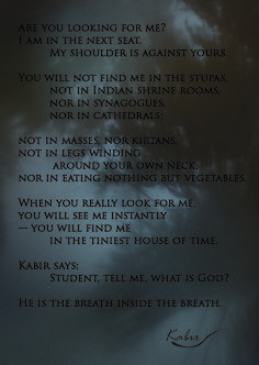 My favorite poem by Kabir.  Picture & layout by With Little Feet.