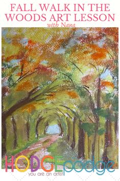 Fall Walk in the Woods Chalk Pastel Art Tutorial with Nana - HodgepodgeYou ARE an ARTiST! Chalk Pastel Art, Chalk Pastels, Walk In The Woods, Encaustic Painting, Autumn Art, Watercolor Pencils, Illuminated Letters, Wood Engraving, Watercolor Techniques