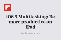 iOS 9 Multitasking: Be more productive on iPad http://flip.it/lBsOG