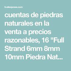 f6e36bbe52b0 cuentas de piedras naturales en la venta a precios razonables