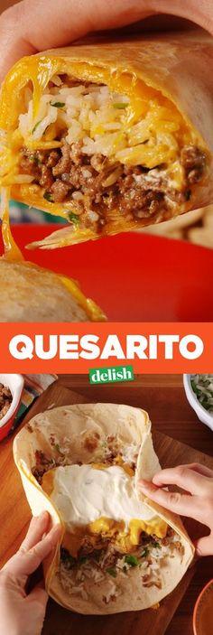 No More Deciding Between A Burrito And A Quesadilla. The Quesarito Lets You Have Both  - Delish.com