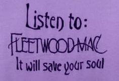 I love Fleetwood Mac. …