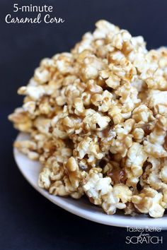 My favorite caramel corn can be made is 5-minutes! Super easy and completely addicting! Recipe on Tastesbetterfromscratch.com