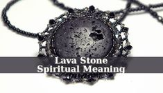 The Lava Stone Spiritual Meaning is simple, it is a healing stone that resonates with the intense frequency of the fire and the grounding of earth.
