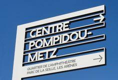 Centre Pompidou Metz signage system | Designer: Fonts In Use