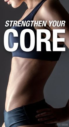 Great core moves to get your core tight!