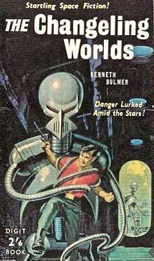 The Changeling Worlds by Kenneth Bulmer (Digit:1961)