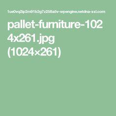 pallet-furniture-1024x261.jpg (1024×261)