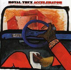 'Accelerator' Royal Trux