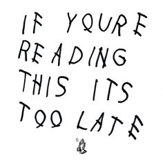 Drake: If you're reading this it's too late - spotify:album:2bfWH730j0HtAJrNcg1LuP