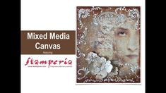 Vintage Mixed Media Canvas with Stamperia Mixed Media Canvas, Mixed Media Art, Modeling Paste, Mixed Media Tutorials, Titanium White, Lace Flowers, Rice Paper, Art Journaling, Paint Colors