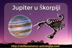 Jupiter u škorpiji, Poplave, Vulkanske aktivnosti, Horoskop.Šta Jupiter u Škorpiji donosi vašem horoskopskom znaku i podznaku.