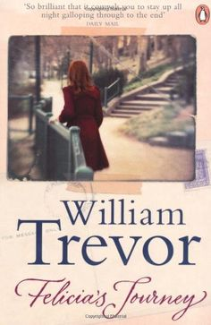 Felicia's Journey – William Trevor