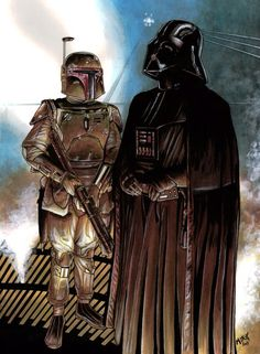 Boba Fett and Darth Vader.