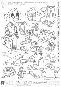 Mimořádné události - poznej záchranáře, Záchranný kruh Hidden Pictures, Speech Therapy, Kids Learning, Kindergarten, Crafts For Kids, Education, Comics, School, Color