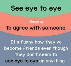 See Eye To Eye.