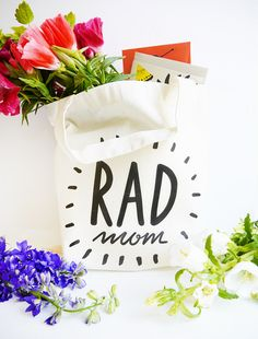 Printable Rad Mom Tote Bag | Oh Happy Day!