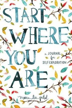 I really love the Start Where You Are: A Journal for Self-Exploration, because it assists the writer by giving us prompts and quotes for inspiration. It's not just a journal full of blank pages. It's full of little nudges to get you writing with purpose! Positive Energie, Interactive Journals, Interactive Art, Self Exploration, Start Where You Are, Journal Design, Creative Journal, Self Discovery, Journal Prompts