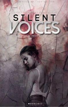Silent Voices (#Wattys2016) (on Wattpad) http://my.w.tt/UiNb/1EfNIDv9mu #paranormal #Paranormal #amreading #books #wattpad