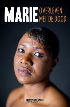 Marie : overleven met de dood / Marie Bamutese; Peter Verlinden
