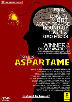 #Aspartame by Monsanto Find out more info here and hear what top scientist had to say: http://www.smarthealthtalk.com/aspartame-risks.html