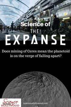 Is Ceres Station on 'The Expanse' on the verge of falling apart? Science Activities For Kids, Science Experiments Kids, Book Reviews For Kids, Science Articles, The Verge, See Movie, Falling Apart, Life Skills, Parenting Advice