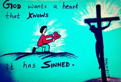 God wants a heart ❤that KNOWS it has sinned.   Psalm 51:17☺  Bible Verse Art by Sneha Mary Johns