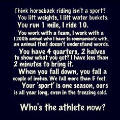 you think horseback riding isn't a sport | Think horseback riding isn't a sport? Think again! | Horse Stuff