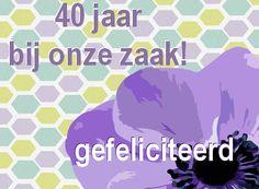 leuke 40 jaar in dienst felicitatie plaatjes met tekst: 40 jaar bij de zaak op LeukePlaatjesz.nl