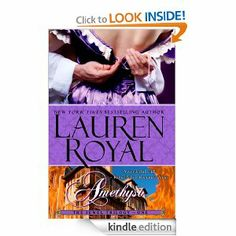 "(By New York Times and USA Today Bestselling Author Lauren Royal! Publishers Weekly: ""…richly descriptive…"")"