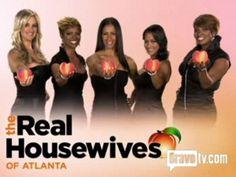 Real Housewives of Atlanta.