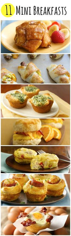 11 mini breakfast ideas that are also perfect for those rush mommy brunches! http://www.pillsbury.com/everyday-eats/breakfast-brunch/11-mini-breakfasts?nicam4=SocialMedia&nichn4=Pinterest&niseg4=Pillsbury&nicreatID4=Post&crlt.pid=camp.gLtXh4bbIjPP