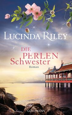 """Lucinda Riley - Die Perlenschwestern: Band 4 der Reihe """"Die sieben Schwestern"""". Wie auch ihre Schwestern ist CeCe d'Aplièse ein Adoptivkind, und ihre Herkunft ist ihr unbekannt. Als ihr Vater stirbt, hinterlässt er einen Hinweis – sie soll in Australien die Spur einer gewissen Kitty Mercer ausfindig machen. Ihre Reise führt sie zunächst nach Thailand, wo sie die Bekanntschaft eines geheimnisvollen Mannes macht.   Book, Books, Seven Sisters, Sieben Schwestern, Lucinda Riley, Goldmann Verlag"""