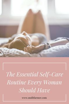 The importance of a nightly self-care routine for the busy woman. Find more at www.msfitfarmer.com