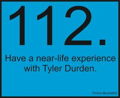 Have a Near-Life Experience with Tyler Durden