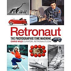 Retronaut | Based on the widely popular blog that started as a side project in a basement, Retronaut reveals strange yet enlightening photographs from the past that somehow seem to depict another version of now. | National Geographic Store